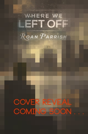 Where We Left Off cover reveal